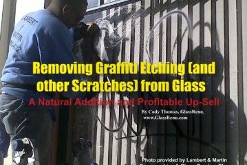 Removing Graffiti Etching (and other Scratches) from Glass