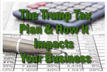 The Trump Tax Plan & How it Impacts Small Business